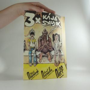náhled knihy - 3 x Kája Saudek (Peruánský deník / Arnal / Po stopách sněžného muže)