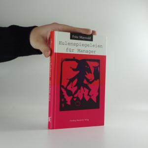 náhled knihy - Eulenspiegeleien für Manager (včetně autogramu)
