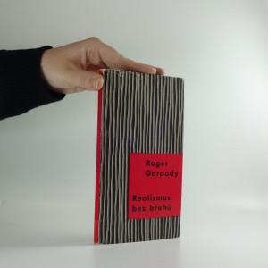 náhled knihy - Realismus bez břehů : Picasso - Saint-John Perse - Kafka