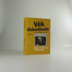 náhled knihy - Věk diskontinuity : obraz měnící se společnosti