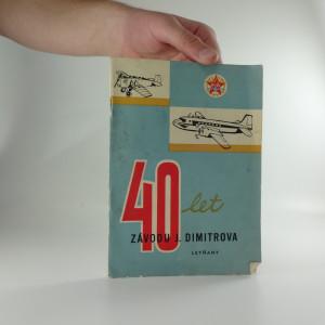 náhled knihy - Čtyřicet let Závodu J. Dimitrova