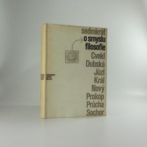 náhled knihy - Sedmkrát o smyslu filosofie