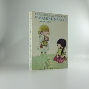 náhled knihy - V mámině náručí : pro malé čtenáře