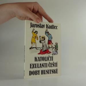 náhled knihy - Katoličtí exulanti čeští doby husitské