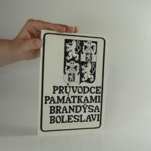 náhled knihy - Průvodce památkami Brandýsa - Boleslavi