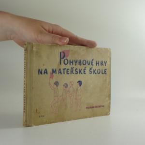 náhled knihy - Pohybové hry na mateřské škole : Metodická příručka pro učitelky mateřských škol