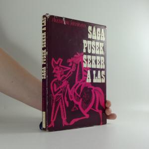 náhled knihy - Sága pušek, seker a las : o kovbojích, trampech a desperátech