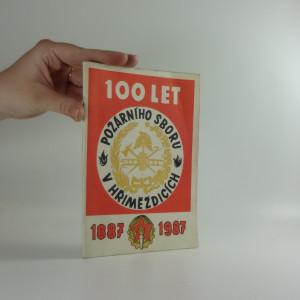 náhled knihy - 100 let požárního sboru v Hříměždicích: 1887-1987