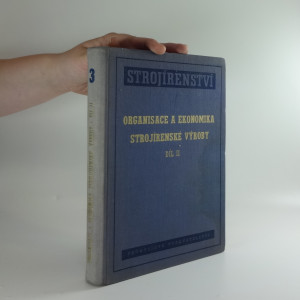 náhled knihy - Organisace a ekonomika strojírenské výroby