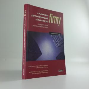 náhled knihy - Zvyšování podnikatelské výkonnosti firmy : strategický obrat v podnikatelském chování