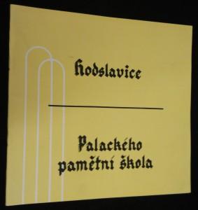 náhled knihy - Památník Palackého pamětní školy v Hodslavicích 1932-1982