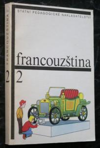 náhled knihy - Francouzština pro základní školy s třídami s rozšířeným vyučováním jazyků. Díl 2.
