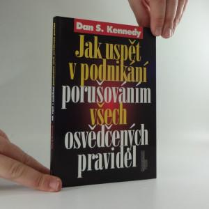 náhled knihy - Jak uspět v podnikání porušováním všech osvědčených pravidel
