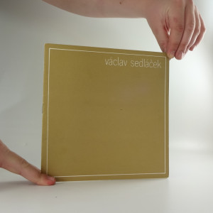 náhled knihy - Václav Sedláček: katalog výstavy
