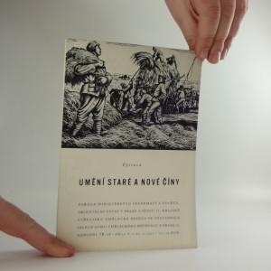 náhled knihy - Umění staré a nové Číny : Výstava