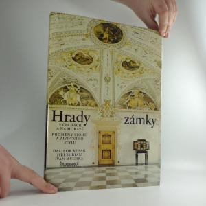 náhled knihy - Hrady a zámky v Čechách a na Moravě : proměny slohů a životního stylu : Fot. [publ.]