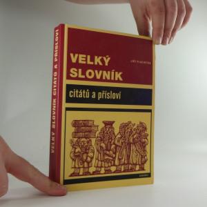 náhled knihy - Velký slovník citátů a přísloví