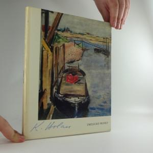 náhled knihy - Karel Holan : (monografie s ukázkami z výtvarného díla)