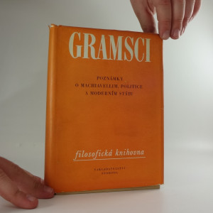 náhled knihy - Poznámky o Machiavellim, politice a moderním státu