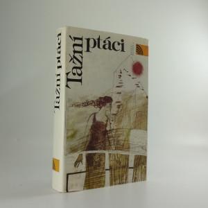 náhled knihy - Tažní ptáci : výbor kirgizských novel
