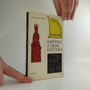 náhled knihy - Kapitoly z dějin estetiky : od antiky k počátku XX. století