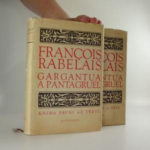 náhled knihy - Gargantua a Pantagruel, kniha první až pátá