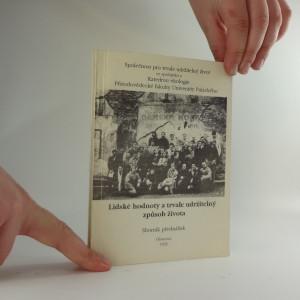 náhled knihy - Lidské hodnoty a trvale udržitelný způsob života : sborník přednášek : [11.-12. března 1993 v Olomouci]