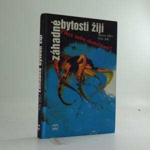 náhled knihy - Záhadné bytosti žijí : fikce, nebo skutečnost?
