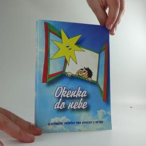 náhled knihy - Okénka do nebe : ilustrační příběhy pro chvilky s dětmi