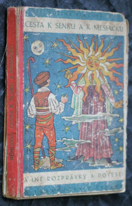náhled knihy - Cesta k slnku a k mesiačku a iné rozprávky a povesti