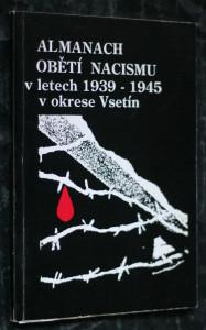 náhled knihy - Almanach obětí nacismu v letech 1939-1945 v okrese Vsetín