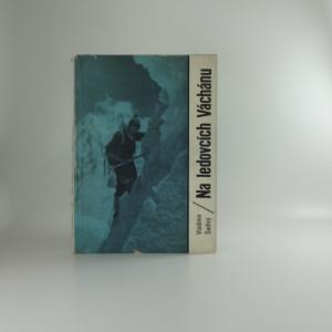 náhled knihy - Na ledovcích Váchánu