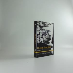 náhled knihy - O čem ženy píší : sbírka povídek