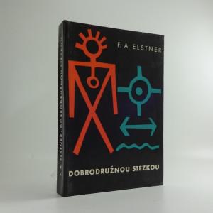 náhled knihy - Dobrodružnou stezkou : kniha pro chlapce, kteří chtějí naplnit své mladé a odvážné sny