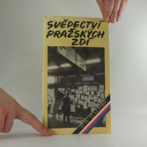 náhled knihy - Svědectví pražských zdí : 17.11.-17.12.1989