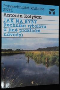 náhled knihy - Jak na ryby : (technika rybolovu a jiné praktické návody)