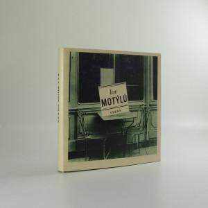 náhled knihy - Lov motýlů - francouzské šansony ve výběru, přebásnění a parafrázích Pavla Kopty