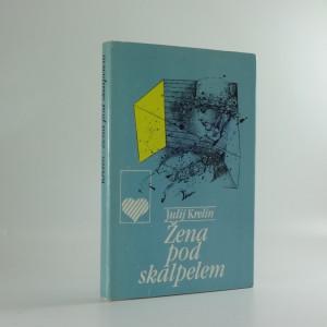 náhled knihy - Žena pod skalpelem