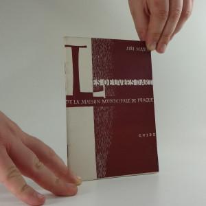 náhled knihy - Maison municipale de Prague, ses oeuvres d'art : Guide