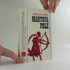 náhled knihy - Martova pole : svědectví bojišť