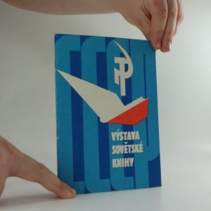 náhled knihy - Výstava sovětské knihy : katalog knih k výstavě