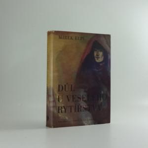 náhled knihy - Důl u Veselého rytířstva