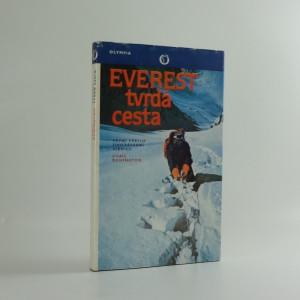 náhled knihy - Everest - tvrdá cesta : první výstup jihozápadní stěnou