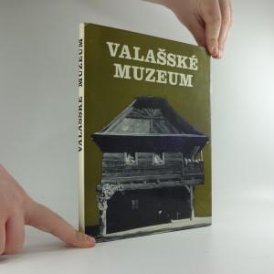 náhled knihy - Valašské muzeum : oživené chalupy a lidé