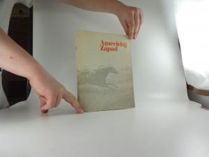 náhled knihy - Americký Západ : výstava, kterou uspořádalo Amon Carter Museum of Western Art, jež má sídlo ve městě Fort Worth ve státě Texa