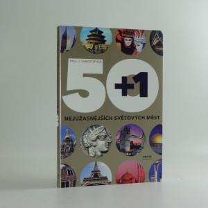 náhled knihy - 50+1 nejúžasnějších světových měst