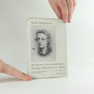 náhled knihy - Ze života a korespondence Otylie Sklenářové-Malé