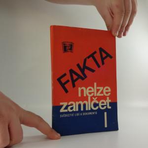 náhled knihy - Fakta nelze zamlčet, svazek I