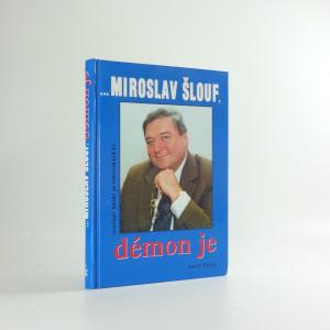náhled knihy - Miroslav Šlouf, démon je...