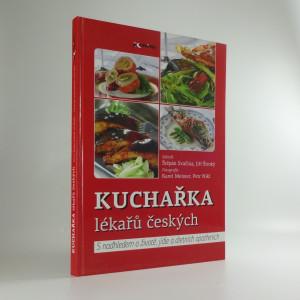 náhled knihy - Kuchařka lékařů českých : s nadhledem o životě, jídle a dietních opatřeních